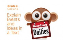 Unit 4.12: Explain Events and Ideas in a Text