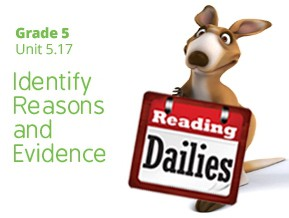 Unit 5.17: Identify Reasons and Evidence