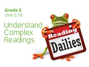 Unit 5.19: Understand Complex Readings