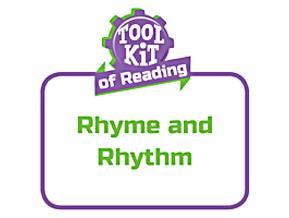 ToolkitofReading_RhymeandRhythm_012316_primary