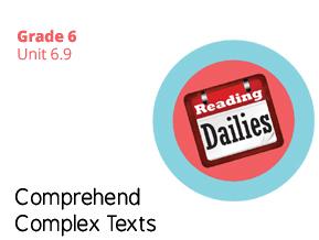 Unit 6.9 Comprehend Complex Texts
