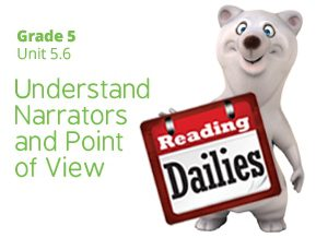 Unit 5.6: Understand Narrators and Points of View